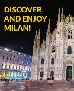 Discover and Enjoy Milan